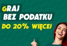 Photo of Gra bez podatku w Betfan – do 20% więcej