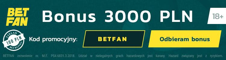 Bonus Betfan - aktualny kod promocyjny