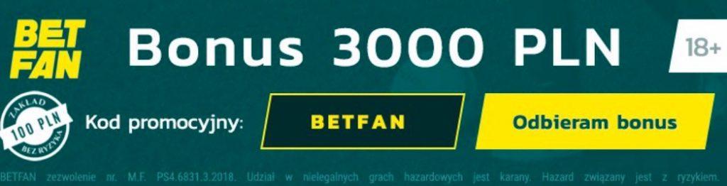 Betfan premia bonus promocja