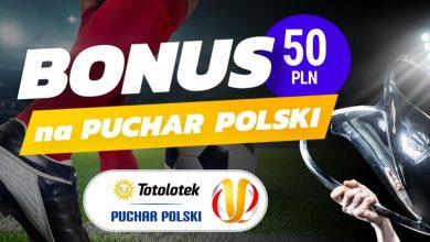 Photo of Do 50% bonusu za obstawianie 1/16 finału Totolotek Pucharu Polski